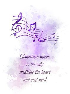 Music Notes Quote ART PRINT Sometimes music is the only medicine the heart and soul need, Gift, Wall Art, Home Decor Dreamy Quotes, Magical Quotes, Music Notes Art, Music Wall Art, Meaningful Quotes, Inspirational Quotes, Motivational, Sparkle Quotes, Art Prints Quotes