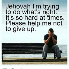Jehovah we need you ! never give up praying for Jehovah's help he will help u. if he does this for u, u need to do something for him u need to do whats right and that will be the open path to a happy and safe life ever in Paradise. Spiritual Thoughts, Spiritual Life, Spiritual Quotes, Bible Scriptures, Bible Quotes, Jw Bible, Free Bible, Caleb Et Sophia, Jehovah S Witnesses