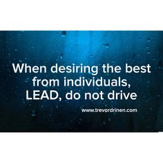www.trevordrinen.com #leadership #lead #leadfromwithin #personaldevelopment #selfhelp #trevordrinen #quote #quoteoftheday #hope #motivationalquote #inspirationalquote #influence www.myhawaiiweddingday.com www.soulremedies.net #drinenfamily #faith #reality