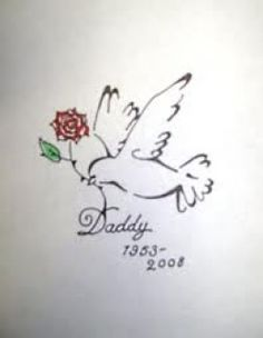 This tattoo but it would say 'mommy' instead. Perfect because her name is Rosalyn, and the dove symbolizes the Holy Spirit.