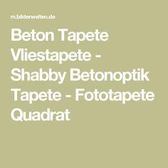Beton Tapete Vliestapete - Shabby Betonoptik Tapete - Fototapete Quadrat