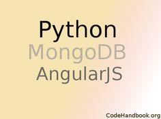 Creating a Web App Using Python Flask, AngularJS & MongoDB