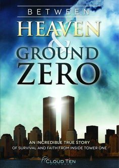 Between Heaven & Ground Zero (2012) This documentary focuses on Leslie Haskin's harrowing account of being one of the last people to escape Tower 1 of the World Trade Center on 9/11, and her remarkable journey afterward as she struggled with emotional and psychological trauma.  Ryan Brownlee, Melissa Burdey, Christina Dixon...TS doc/Christian