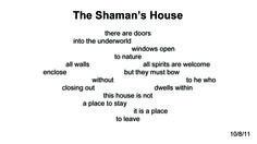 Shaman's House ~ Quantum Meditation #1976