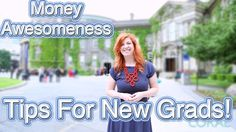 Money Awesomeness: Financial Tips For New Grads (+playlist)