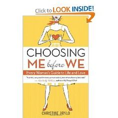 Beliefnet talks to Christine Arylo, the author of Choosing Me Before We, about the romantic adventure of self-love. Books To Read, My Books, World Library, Bad Breakup, Love Advice, Self Confidence, Choose Me, Self Esteem, Every Woman