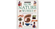 How Nature Works by David Burnie | Hands-on activities