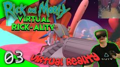 Rick and Morty: Virtual Rick-ality - Fremder Planet #03 [Lets Play][Gameplay][Vive][Virtual Reality] by VoodooDE