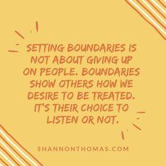 Boundaries #shannonthomas #shannonthomasquotes