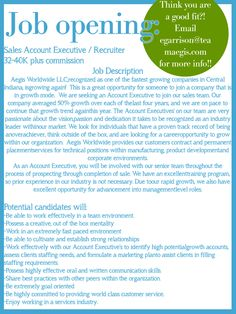 Come Work with us!  Great company- GREAT opportunity!  www.teamaegis.com or email egarrison@teamaegis.com