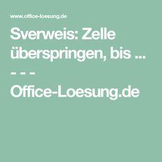 Sverweis: Zelle überspringen, bis ... - - - Office-Loesung.de