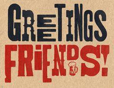 Greetings Friends by Julian Baker