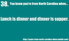 You Know Youre From NC When...