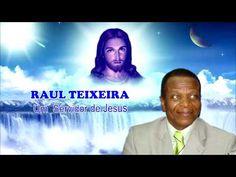 """Raul Teixeira """" Um fiel servidor de Jesus"""" - YouTube"""