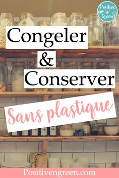 Congeler sans plastique Batch Cooking, Cooking Tips, Zero Waste Home, Super Greens, Green Cleaning, Green Life, Detox Recipes, Permaculture, Better Life