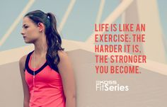 Life is like an #exercise. The harder it is, the stronger you become. #FitFam