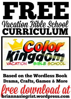 Free Vacation  Bible School Curriculum!                                                                                                                                                      More