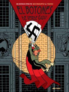 """Marzo 2015. Un cómic al día (12): """"El botones de verde caqui"""", de Schwartz y Yann. Editado por Dibbuks"""