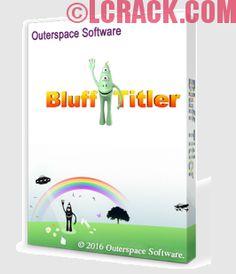 BluffTitler Ultimate 13.5.0.2 Crack + Serial Key