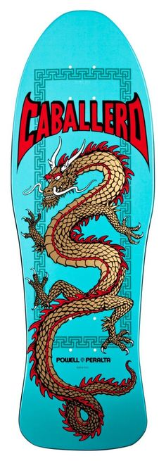 POWELL PERALTA Skateboard Deck Caballero Cab Chinese Dragon Turquoise RE-ISSUE : Sports & Outdoors