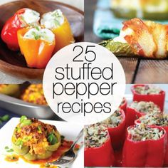 25 Stuffed Peppers to Stuff Yourself Silly With! @Jane Izard Maynard