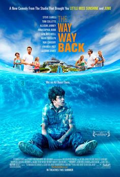 """""""The Way, Way Back"""" Arrives In Theaters July 5th #TheWayWayBack (& Giveaway Ends 7/15) Read more at http://momandmore.com/2013/06/the-way-way-back-arrives.html#GTMwwcwoL3w6vBZs.99"""