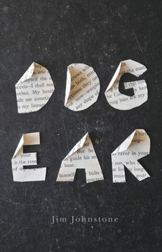 Dog Ear by Jim Johnstone; design by David Drummond (Signal Editions / May 2014)