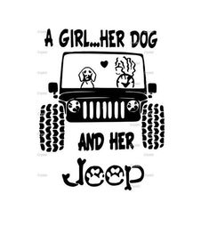 A Girl Her Dog And Her Jeep SVG File Ready To Use This file is ready to use! Upload into your desired program and cut Great for use with cricut, silhouette & cameo Jeep Stickers, Jeep Decals, Jeep Wrangler Accessories, Jeep Accessories, Jeep Quotes, Jeep Sayings, Jeep Scout, Jeep Wrangler Girl, Girl And Dog
