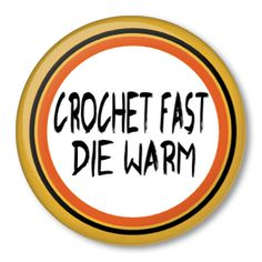Crochet Fast Die Warm