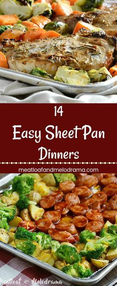 14 Easy Sheet Pan Dinners - Fast Easy dinners made in one pan and ready in 30 minutes or less. Perfect for busy weeknights, especially back to school and holiday season! #easydinnerrecipes