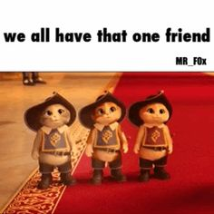 I am this one friend!