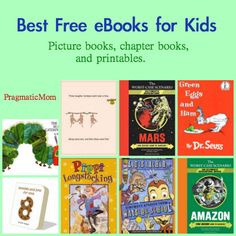 Best FREE e-books for Kids as recommended by Pragmatic Mom in the Kid Lit Blog Hop.