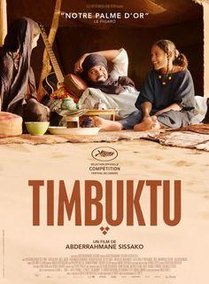 Timbuktu es una película dramática franco-mauritana de 2014 dirigida por Abderrahmane Sissako. Fue nominada a la Palma de Oro del Festival de Cannes.