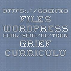 https://griefed.files.wordpress.com/2010/01/teen-grief-curriculum.pdf