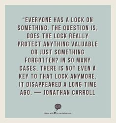— JONATHAN CARROLL