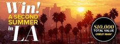 Win a Second Summer in LA