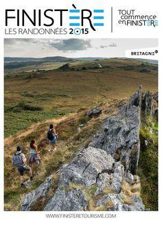 Guide des randonnées en Finistère - édition 2015 . . . faites le plein d'infos pratiques pour votre prochaine balade en Finistère !