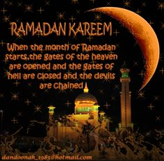 RAMADAN KAREEM – to all the believers of Islam   8 comments!!