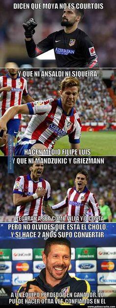 LIGA 2013-2014. Esta imagen viene a contrarrestar el miedo que hay de que los nuevos jugadores del Atletico de Madrid no estén a la altura de los que nos convirtieron en campeones de liga 13-14 y de la Supercopa de España 2014 y finalista de la Champions 2014.