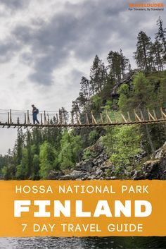 The essential 7-day guide to exploring Hossa National Park in Finland's Wild Taiga Region. Best things to do including hiking, fishing, camping SUPing, reindeer farms, husky trekking, yoga and more. Summer travel in Scandinavia. | Travel Dudes Travel Community #Travel #Finland