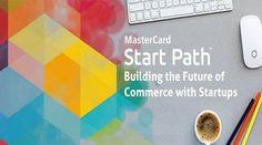 #StartPath Programm von #Mastercard startet wieder – die Suche nach #innovativen #Startups geht weiter