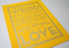 Weird Love - Dr Seuss quote poster. £15.00, via Etsy.