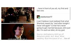Sherlock's last vow. Because John has already exanged his own with somebody else. Sherlock Holmes Bbc, Sherlock Fandom, Sherlock John, Mrs Hudson, 221b Baker Street, Deduction, John Watson, Johnlock, Martin Freeman