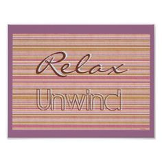 Colorful trendy stripes/ Relax Unwind Poster - trendy gifts cool gift ideas customize