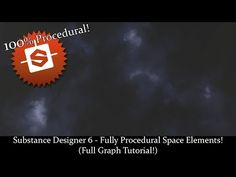 Substance Designer 6 - Fully Procedural Space Elements! (Full Graph Tutorial!) - YouTube