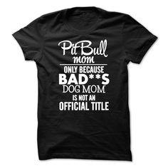 (Tshirt Awesome Order) Pit Bull Mom Coupon 5% Hoodies Tee Shirts