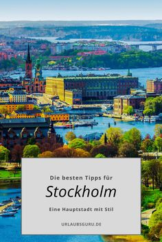 Stockholm in Schweden ist ein absolutes Muss für einen Städtetrip. Alle Tipps findet ihr hier.