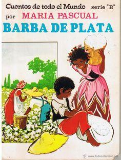 CUENTOS DE TODO EL MUNDO Nº 15, BARBA DE PLATA. POR MARIA PASCUAL. TORAY 1975 - Foto 1