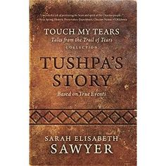 """Award-Winning Author  Mississippi, 1834  """"Protect the book as you do our seed corn. We must have both to survive.""""  The Treaty of Dancing Rabbit Creek changed everything. The Choctaw Nation could no longer remain in their ancient homelands.  Young Tushpa, his family, and their small band embark on a trail of life and death. More death than life lay ahead.  On their journey to a new homeland, the faith of his father and one book guide Tushpa as he learns what it means to become a man and a…"""