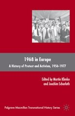 1968 in Europe : a history of protest and activism, 1956-1977. Palgrave Macmillan, 2008.